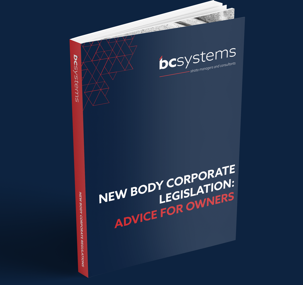 New Body Corporate Legislation: Advice for Owners
