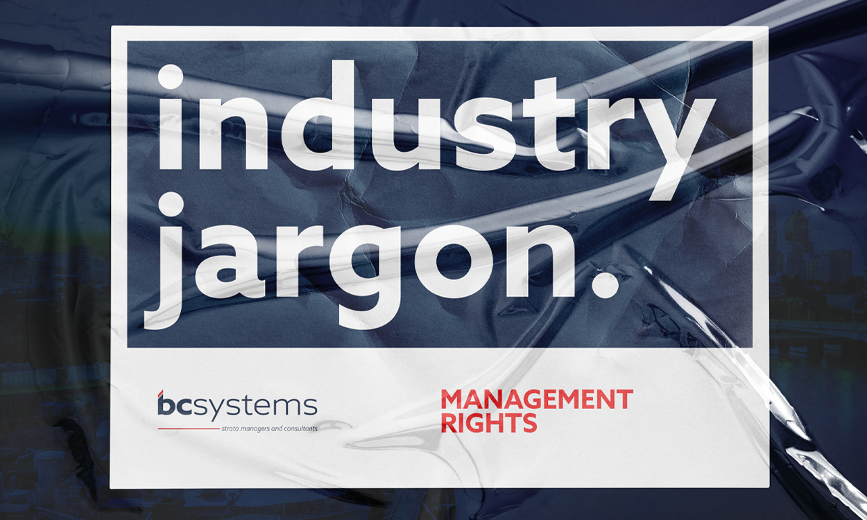 Body corporate management rights: industry jargon